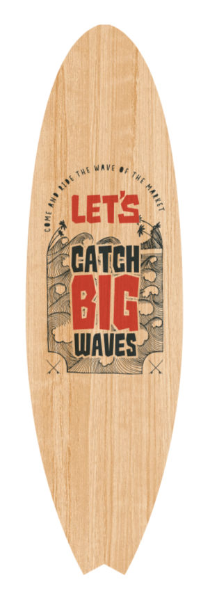 Lets catch big waves