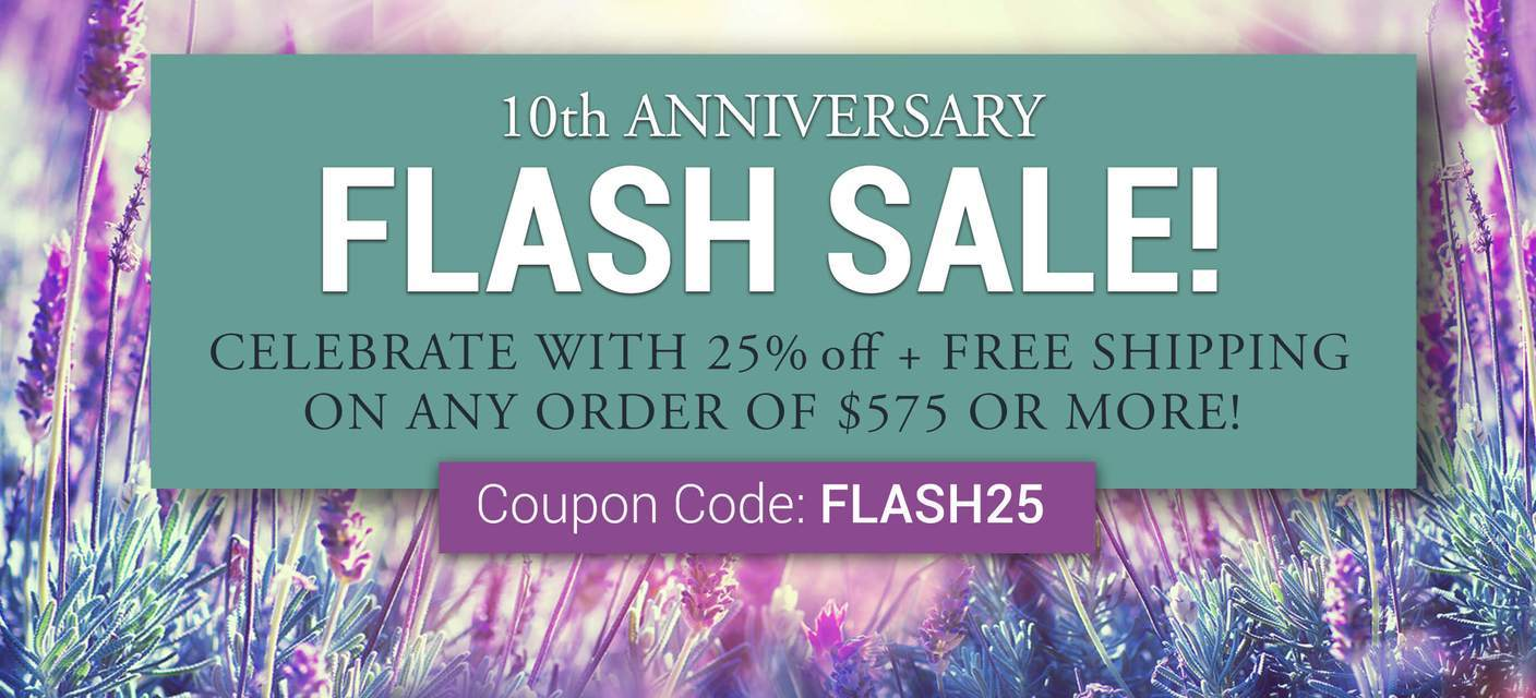 Flash Sale! Celebrate w/25% off + Free Shipping on any orders of $575 or more | Coupon Code: FLASH25