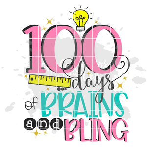 100 Days of Brains and Bling SVG