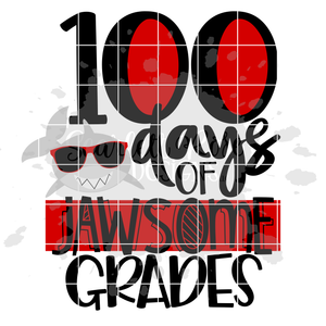 100 Days of Jawsome Grades SVG