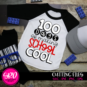 100 Days of Making School Cool SVG