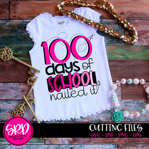 100 Days of School Nailed It SVG - Pink