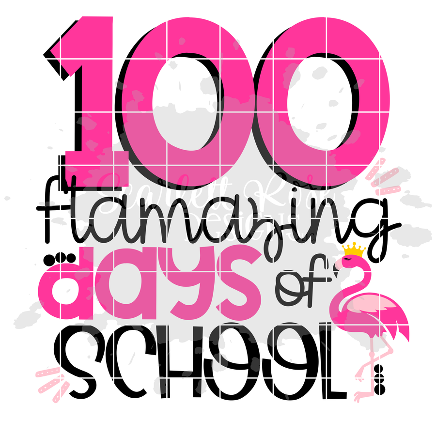 100 Flamazing Days of School SVG