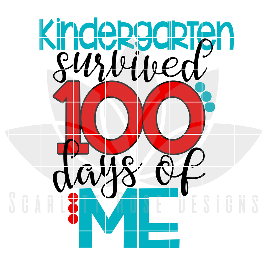 Kindergarten survived 100 Days of Me SVG