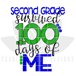 School SVG, 100th Day, Second Grade survived 100 Days of Me
