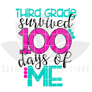 100th Day of School SVG, Third Grade survived 100 Days of Me