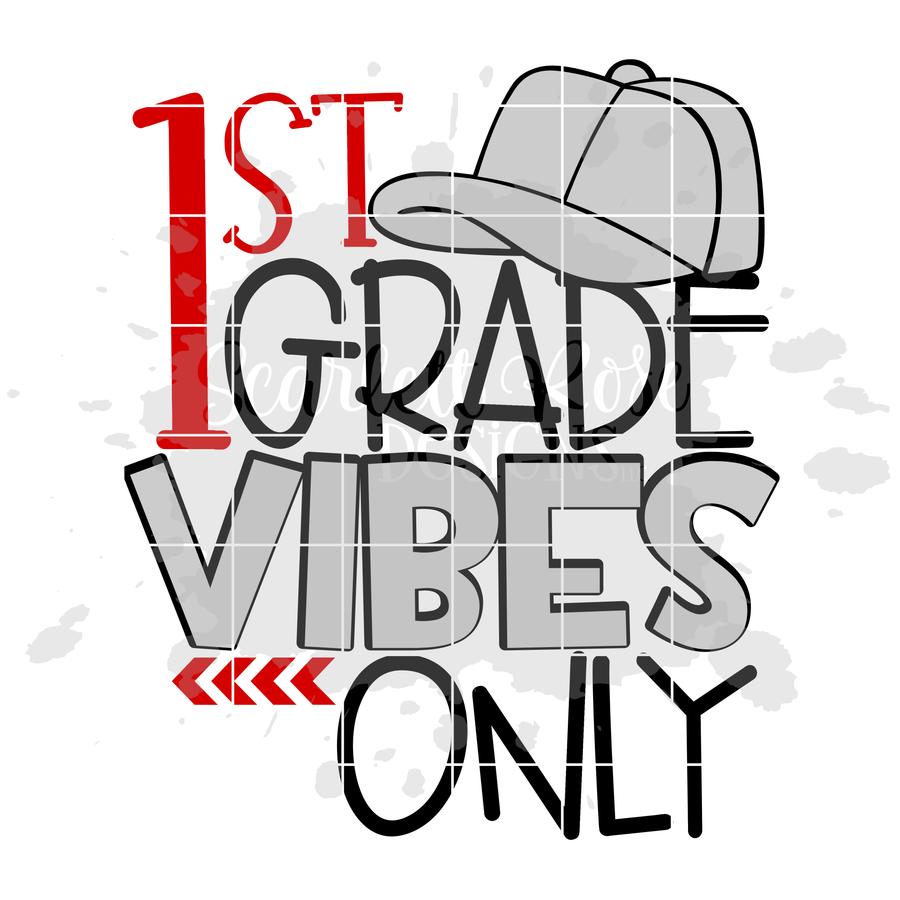 First Grade Vibes Only SVG