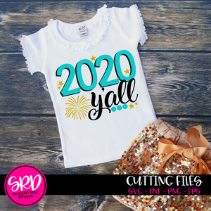 2020 Y'all - New Year's SVG