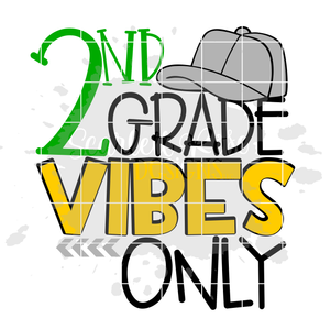 2nd Grade Vibes Only SVG