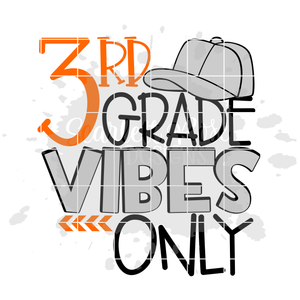 3rd Grade Vibes Only SVG
