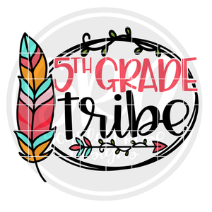 5th Grade Tribe SVG