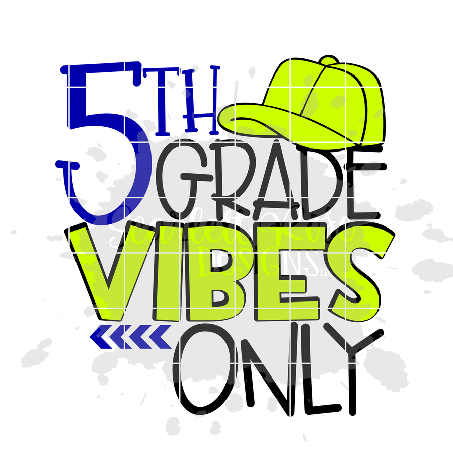 Fifth Grade Vibes Only SVG