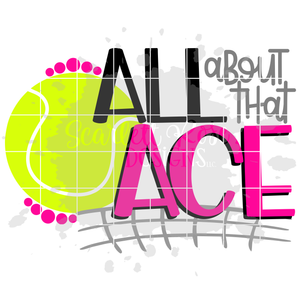 All About that Ace - Tennis SVG