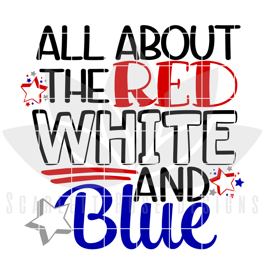 All About the Red White and Blue SVG