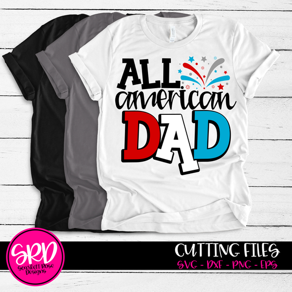 Fourth Of July SVG, All American Dad SVG