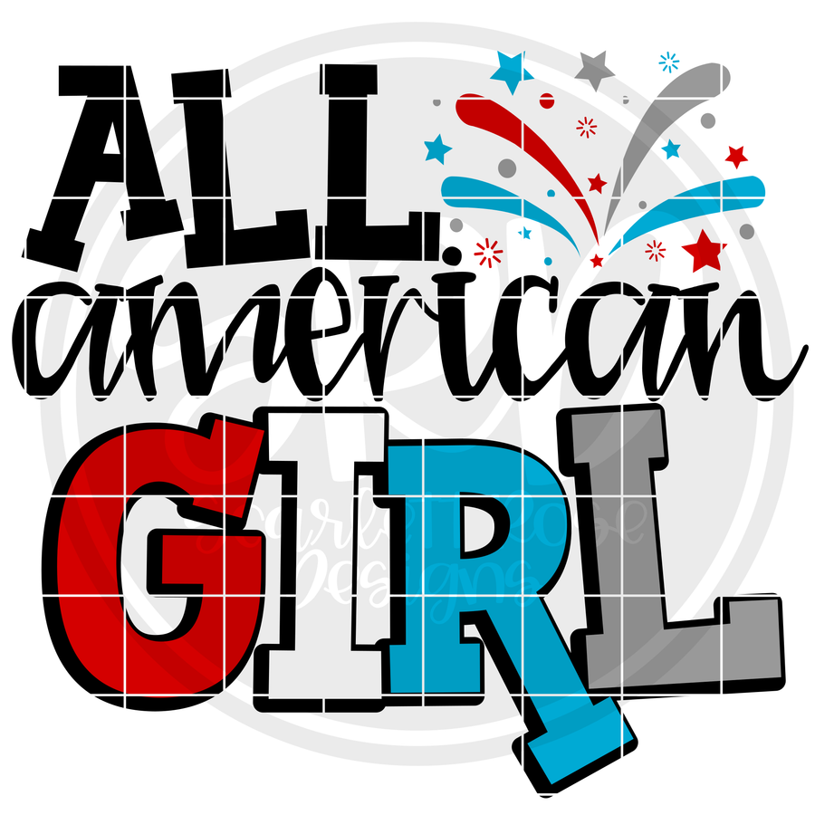 All American Girl SVG - 2019