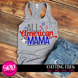 All American Mama SVG cut file