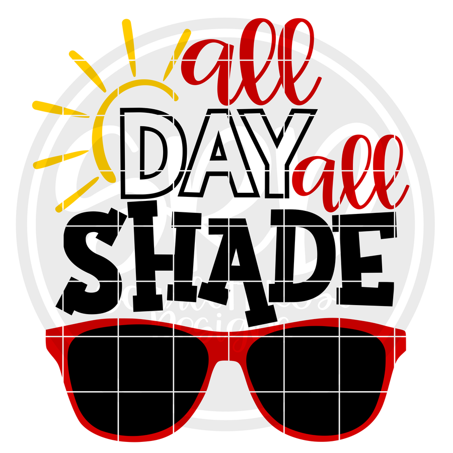 All Day All Shade SVG