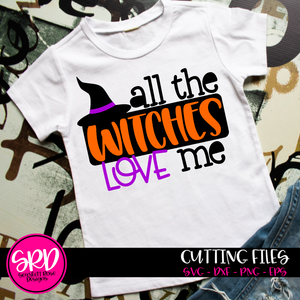 All the Witches Love Me SVG