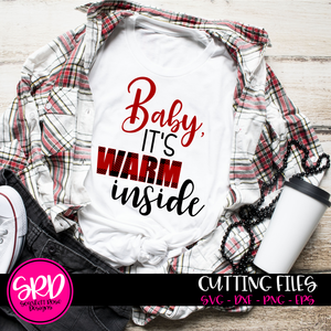 Baby It's Warm Inside SVG