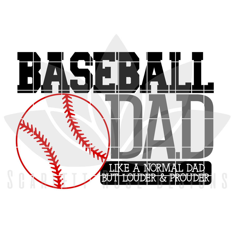 Baseball Dad - Louder & Prouder SVG
