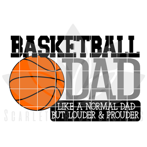 Basketball Dad - Louder & Prouder SVG