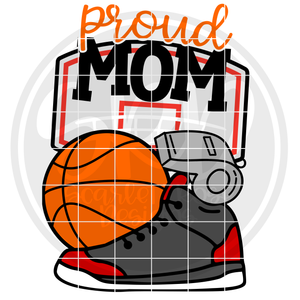 Basketball Gear - Proud Mom SVG