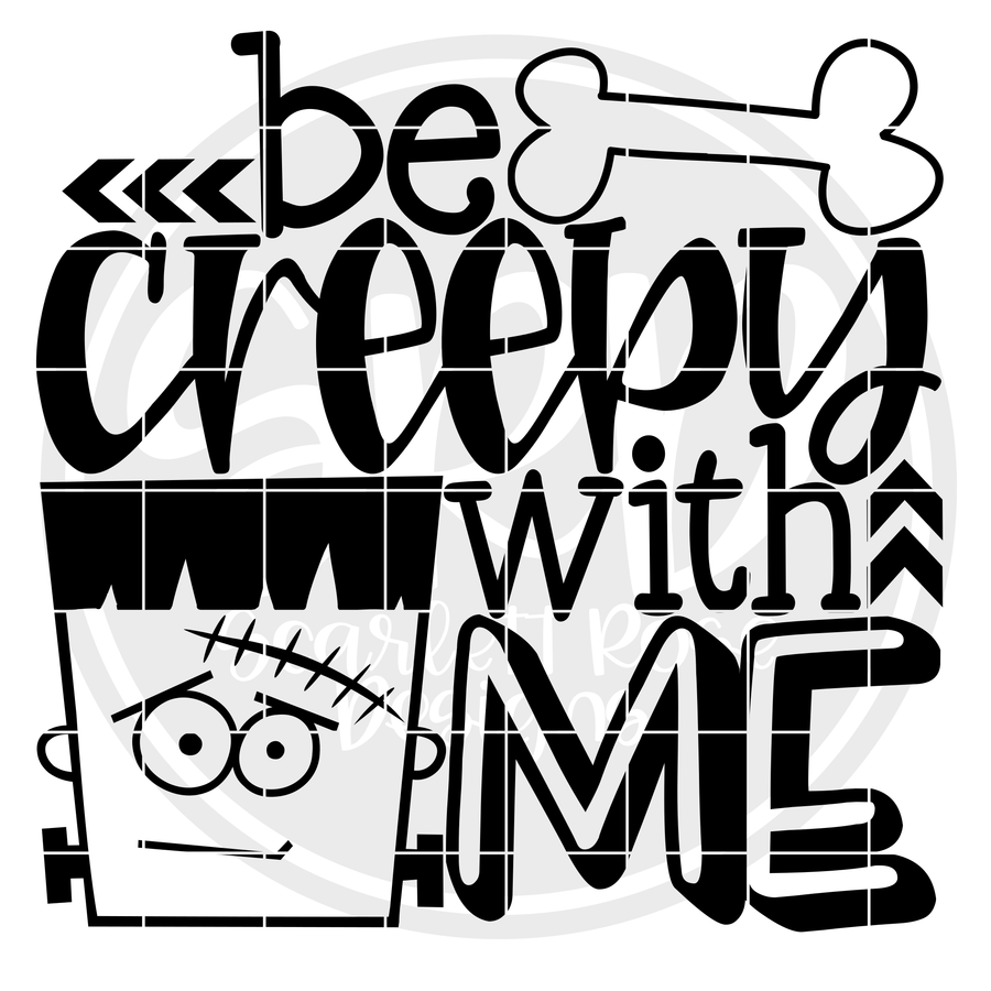 Be Creepy With Me SVG - Black