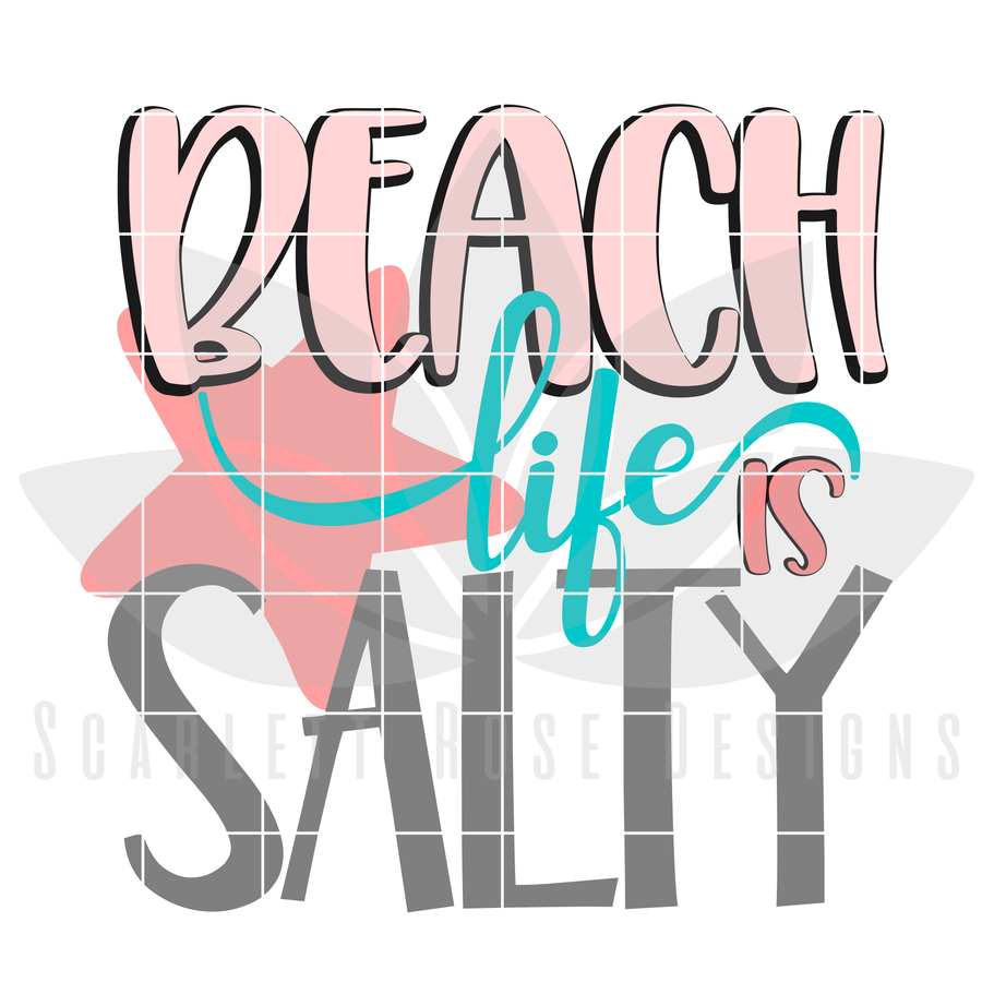 Beach Life is Salty SVG