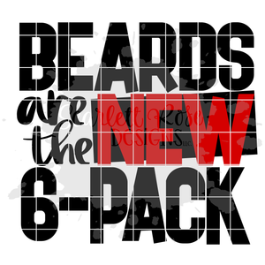 Beards are the New 6-Pack SVG