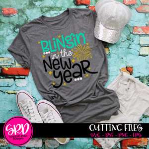 New Years SVG, DXF, Blingin in the New Year cut file