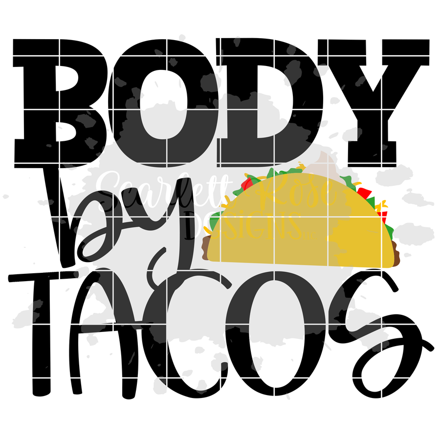 Body By Tacos SVG