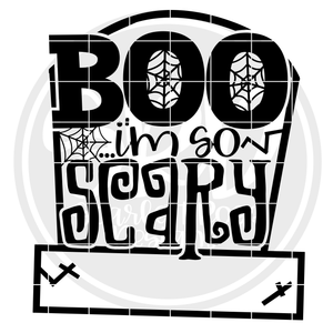 Boo I'm So Scary SVG