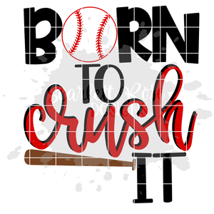 Born to Crush it SVG