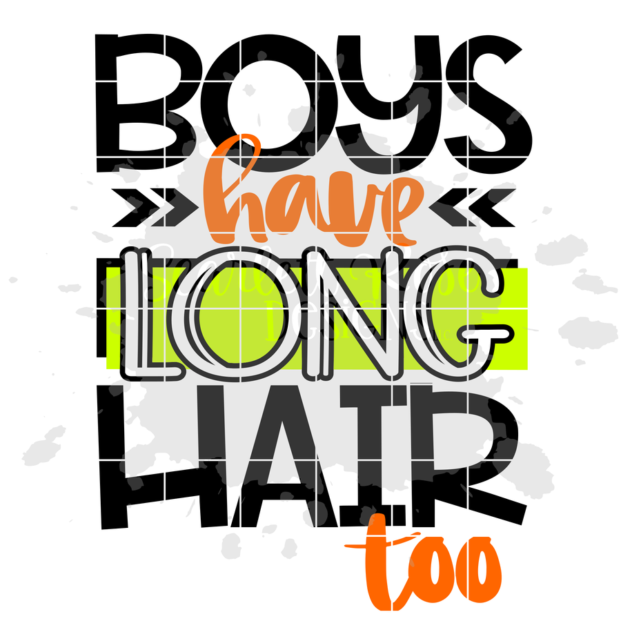 Boys Have Long Hair Too SVG