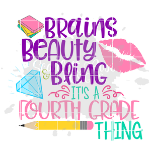 Brains Beauty and Bling it's a Fourth Grade Thing SVG