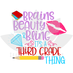 Brains Beauty and Bling it's a Third Grade Thing SVG
