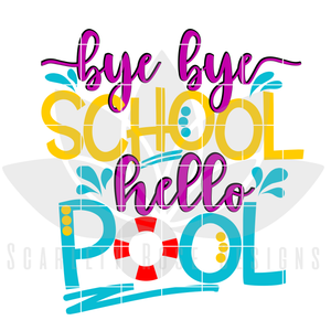 Bye Bye School, Hello Pool SVG
