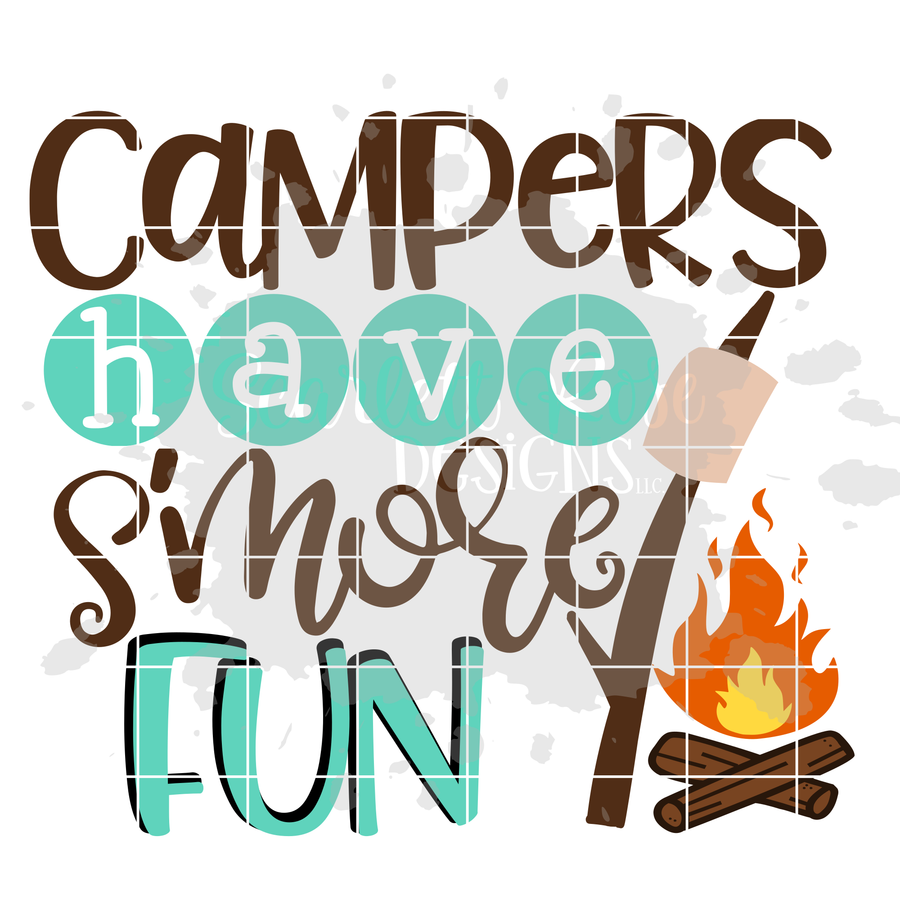 Campers Have S'more Fun SVG