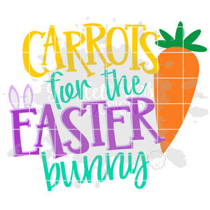 Carrots for the Easter Bunny SVG