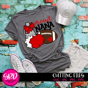 Cheer Football Gear - Proud Nana SVG