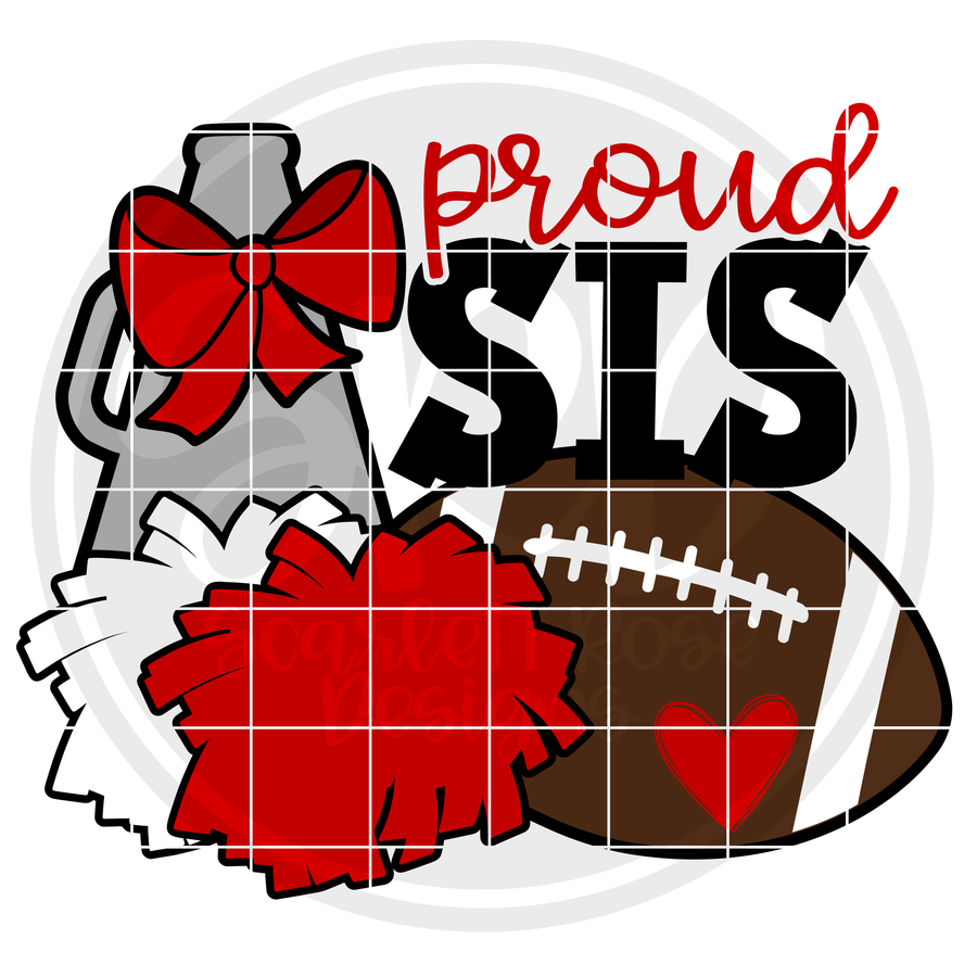 Cheer Football Gear - Proud Sis SVG