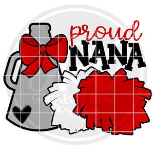 Cheerleading Gear - Proud Nana SVG