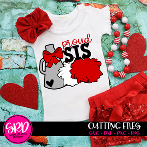 Cheerleading Gear - Proud Sis SVG