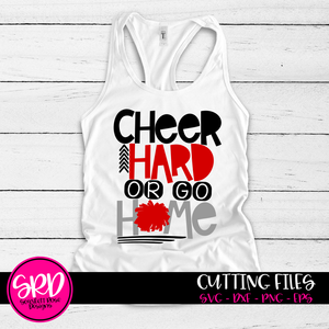 Cheer Hard or Go Home SVG - Cheer SVG