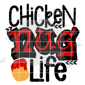 Chicken Nug Life SVG