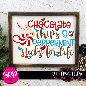 Chocolate Chips and Peppermint Sticks for Life SVG