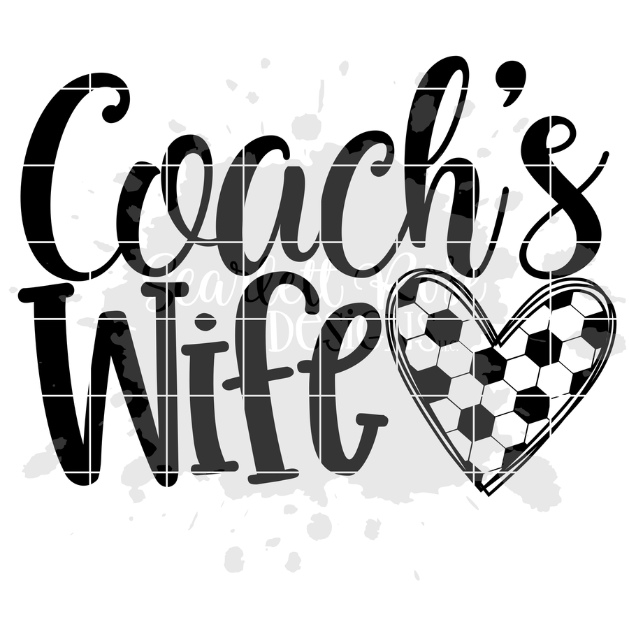 Coach's Wife - Soccer SVG
