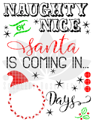 Naughty or Nice, Santa is Coming Countdown SVG