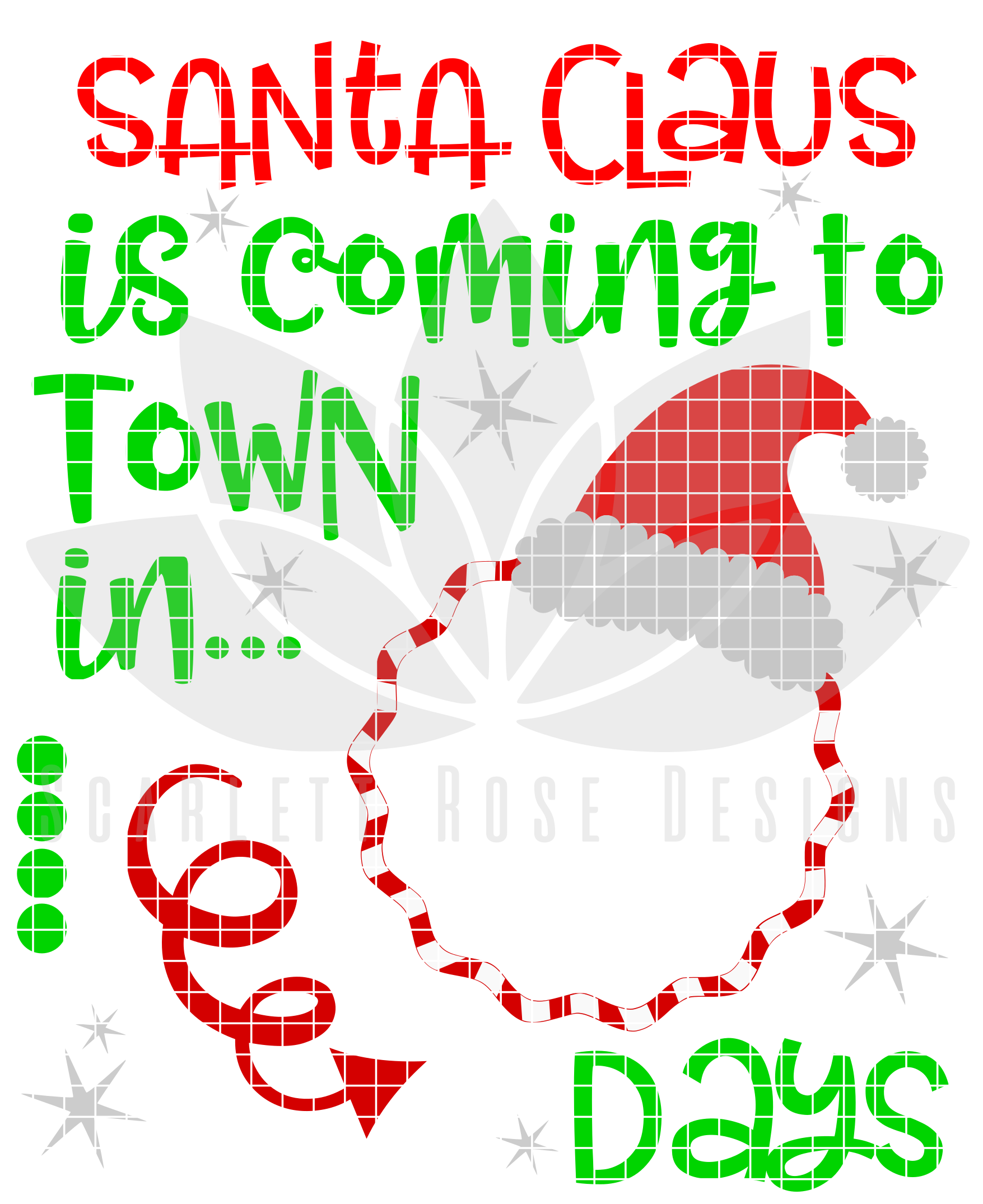 Christmas Count Down.Santa Claus Is Coming To Town Countdown Svg